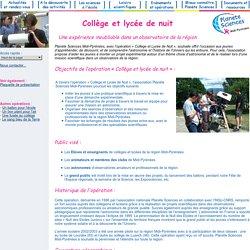 Planète Sciences Midi-Pyrénées - Collège et lycée de nuit