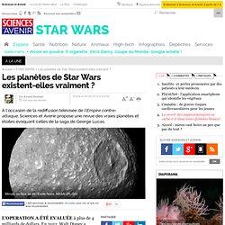 Les planètes de Star Wars existent-elles vraiment ?