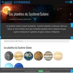 Planètes et satellites du Système Solaire - Planète Astronomie