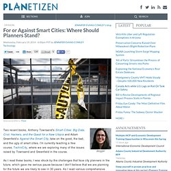 For or Against Smart Cities: Where Should Planners Stand?