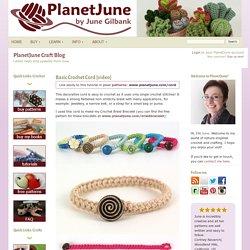Blog – PlanetJune by June Gilbank » Basic Crochet Cord [video]