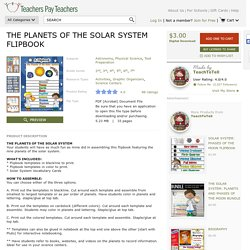 THE PLANETS OF THE SOLAR SYSTEM FLIPBOOK by TeachToTell
