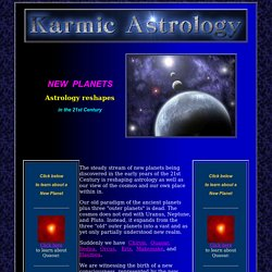 New Planets are reshaping 21st Century astrology