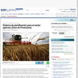 Sistema de planificación para el sector agrícola. [Guía de Productos] - ERP-Spain.com - Producto, Agricultura, ERP, PDF