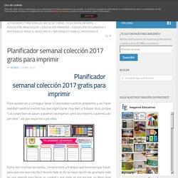 Planificador semanal colección 2017 gratis para imprimir