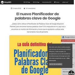 Planificador de Palabras Clave de Google, la Guía Definitiva