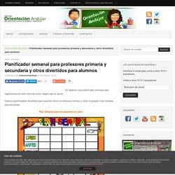 Planificador semanal para profesores primaria y secundaria y otros divertidos para alumnos
