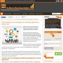 Cómo planificar las estrategias de marketing digital de tu página web