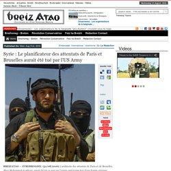 Syrie : Le planificateur des attentats de Paris et Bruxelles aurait été tué par l'US Army