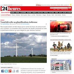 ENERGIE : Vaud dévoile sa planification éolienne - News Vaud & Régions: Lausanne & Région