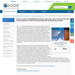 Lutter Contre la Planification Fiscale Agressive par l'Amélioration de la Transparence et de la Communication de Renseignements