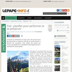 Trail : planifier pour performer et se préserver
