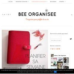 Planifier sa semaine pour gagner en productivité - Bee Organisée