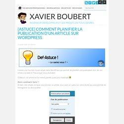 [Astuce] Comment planifier la publication d'un article sur WordPress