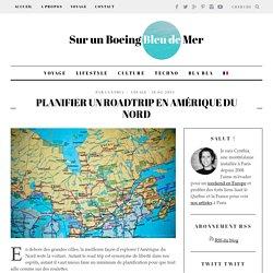 Planifier un roadtrip en Amérique du Nord - Sur un Boeing Bleu de Mer