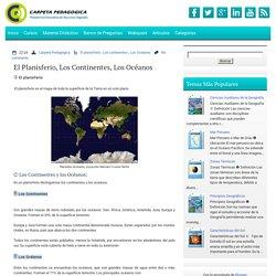 El planisferio, los continentes, los océanos ~ Ciencia Geográfica