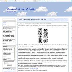 Séance 1: Planisphères et représentations de la Terre. - Marabout et bout d'ficelle