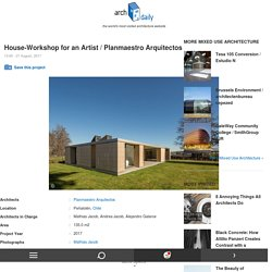 House-Workshop for an Artist / Planmaestro Arquitectos