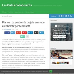 Planner. La gestion de projets en mode collaboratif par Microsoft