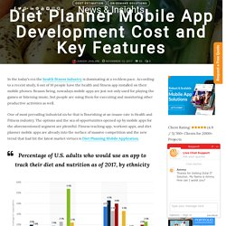 Diet Planner Mobile App Development Cost and Key Features