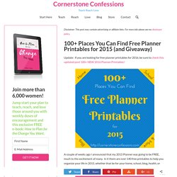 100+ Places You Can Find Free Planner Printables for 2015 (and Giveaway)