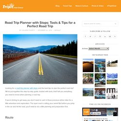 Road Trip Planner with Stops: Tools & Tips for a Perfect Road Trip - TripIt Blog