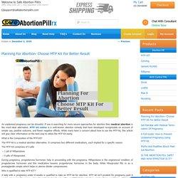 Planning For Abortion- Choose MTP Kit For Better Result