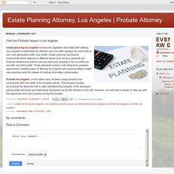Probate Attorney: Find the Probate lawyer in los angeles