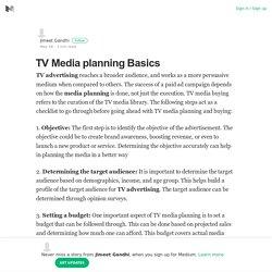 TV Media planning Basics – Jimeet Gandhi – Medium