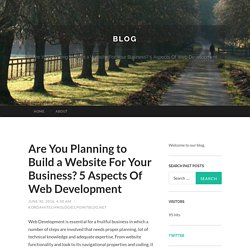 The 5 Key Aspects of Amazing Web Development for Your Business