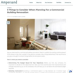 5 Things to Consider When Planning For a Commercial Building Renovation - Ampersand