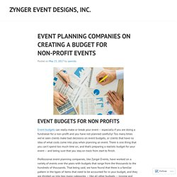 EVENT PLANNING COMPANIES ON CREATING A BUDGET FOR NON-PROFIT EVENTS