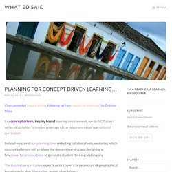 Planning for concept driven learning… – What Ed Said