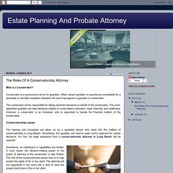 The Roles Of A Conservatorship Attorney