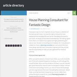 House Planning Consultant for Fantastic Design