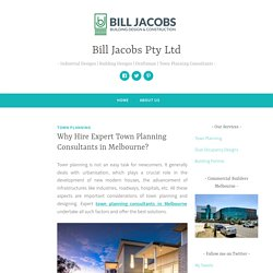 Why Hire Expert Town Planning Consultants in Melbourne?