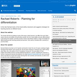 Rachael Roberts - Planning for differentiation