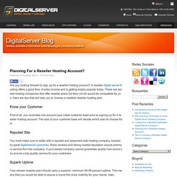 Planning For a Reseller Hosting Account?