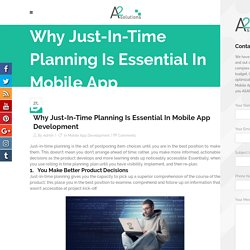 Just-In-Time Planning Is Essential In Mobile App Development
