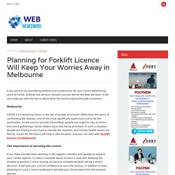 Planning for Forklift Licence Will Keep Your Worries Away in Melbourne