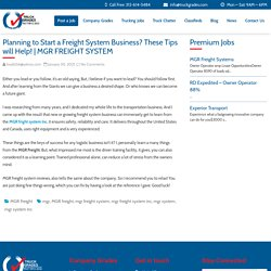Planning to Start a Freight System Business? These Tips will Help!