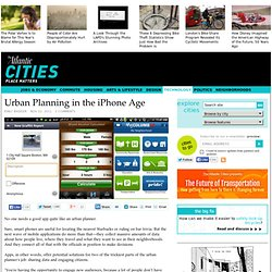 Urban Planning in the iPhone Age - Technology - The Atlantic Cities