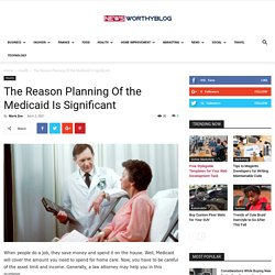 The Reason Planning Of the Medicaid Is Significant