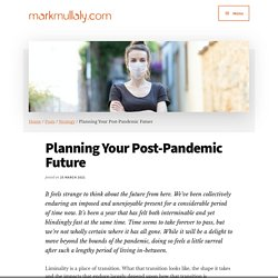 Planning Your Post-Pandemic Future