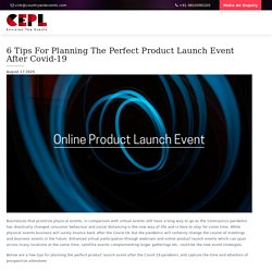 6 Tips For Planning The Perfect Product Launch Event After Covid-19 - Countrywide