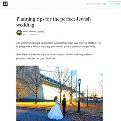 Planning tips for the perfect Jewish wedding