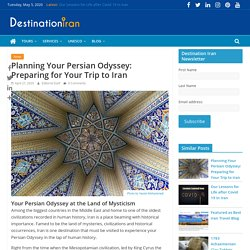 Offerscart UAE - Planning Your Persian Odyssey: Preparing for Your Trip to Iran