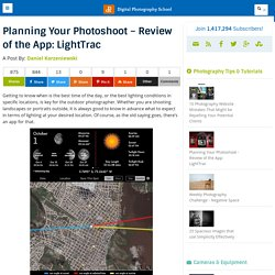 Planning Your Photoshoot - Review of the App: LightTrac