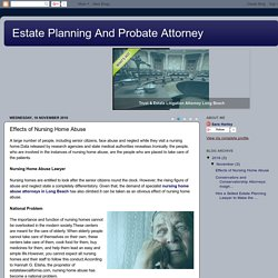 Estate Planning And Probate Attorney: Effects of Nursing Home Abuse