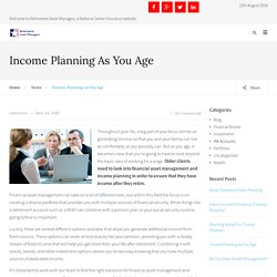 Income Planning As You Age